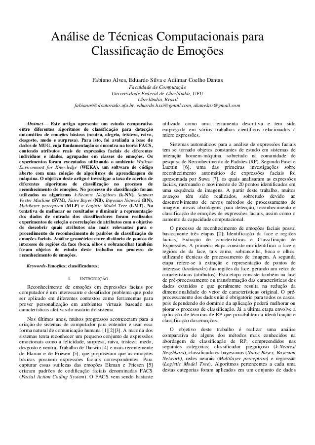 Análise de Técnicas Computacionais para Classificação de Emoções Fabiano Alves, Eduardo Silva e Adilmar Coelho Dantas Facu...