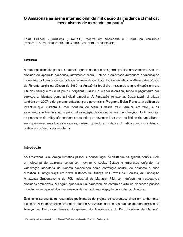 O Amazonas na arena internacional da mitigação da mudança climática: mecanismos de mercado em pauta1 . Thaís Brianezi - jo...