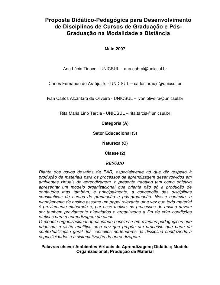 Proposta Didático-Pedagógica para Desenvolvimento       de Disciplinas de Cursos de Graduação e Pós-           Graduação n...