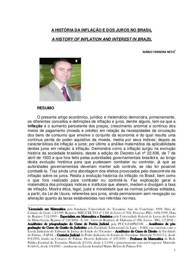 A HISTÓRIA DA INFLAÇÃO E DOS JUROS NO BRASIL                  A HISTORY OF INFLATION AND INTEREST IN BRAZIL               ...