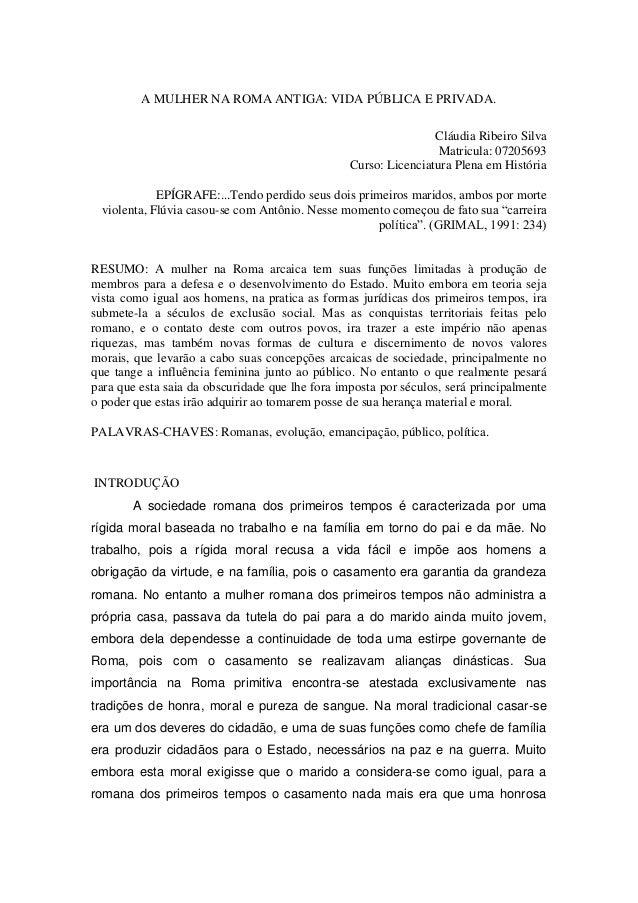 A MULHER NA ROMA ANTIGA: VIDA PÚBLICA E PRIVADA.                                                                 Cláudia R...