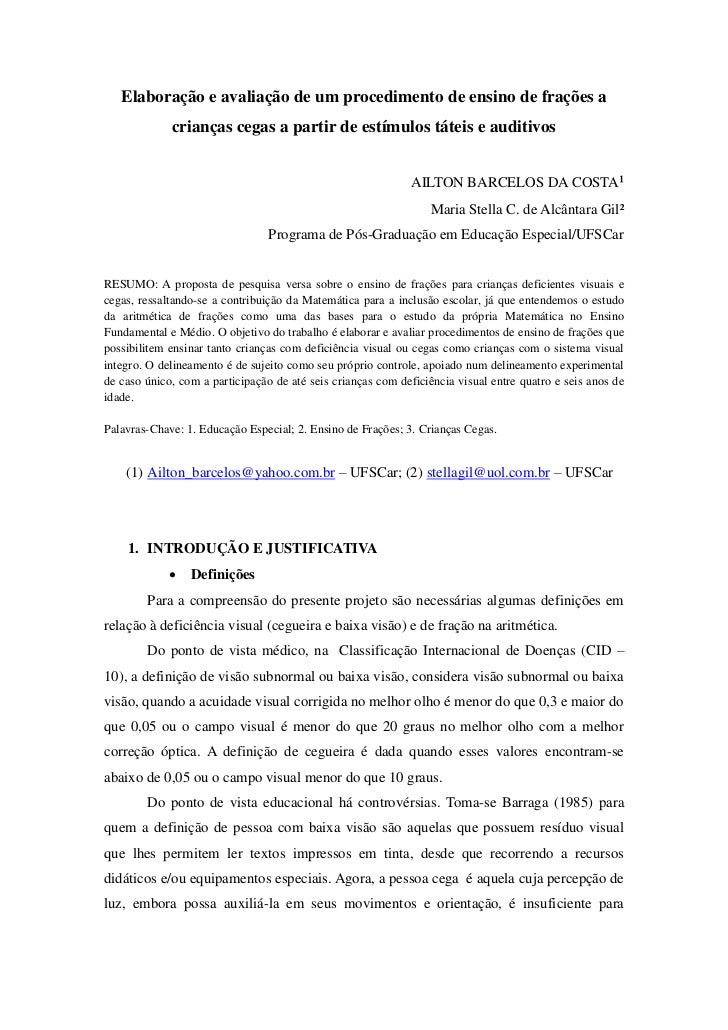 Elaboração e avaliação de um procedimento de ensino de frações a             crianças cegas a partir de estímulos táteis e...