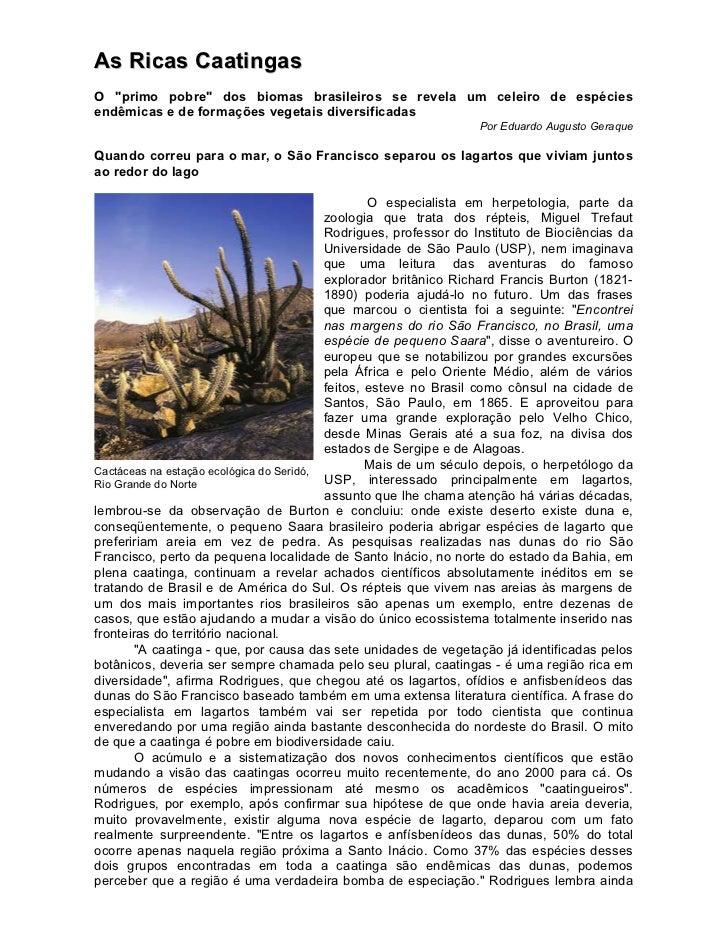 """As Ricas CaatingasO """"primo pobre"""" dos biomas brasileiros se revela um celeiro de espéciesendêmicas e de formações vegetais..."""