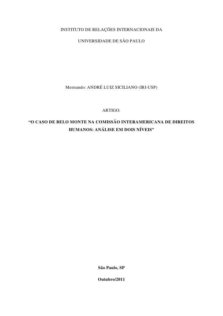 INSTITUTO DE RELAÇÕES INTERNACIONAIS DA                  UNIVERSIDADE DE SÃO PAULO             Mestrando: ANDRÉ LUIZ SICIL...