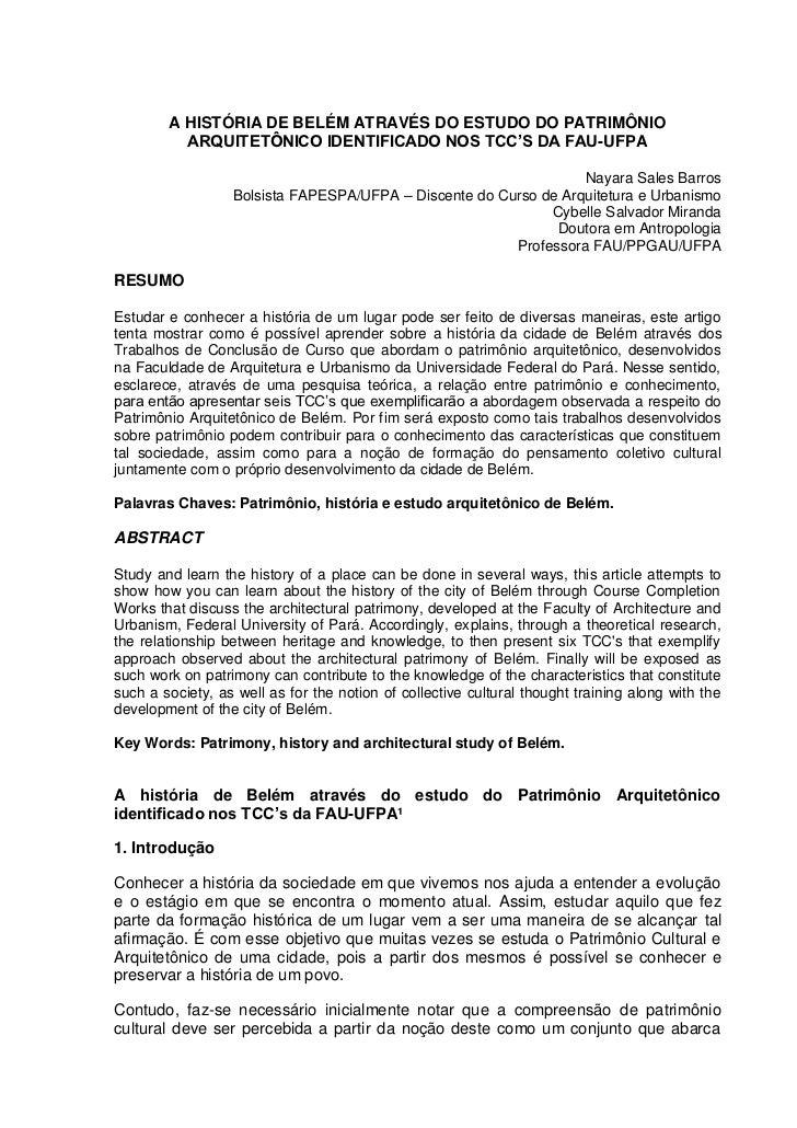 A HISTÓRIA DE BELÉM ATRAVÉS DO ESTUDO DO PATRIMÔNIO          ARQUITETÔNICO IDENTIFICADO NOS TCC'S DA FAU-UFPA             ...