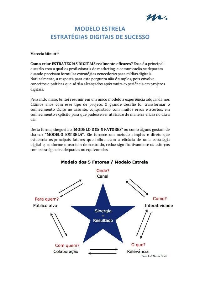 MODELO ESTRELA ESTRATÉGIAS DIGITAIS DE SUCESSO   Marcelo Minutti* Co...