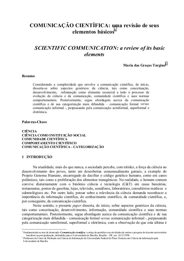 COMUNICAÇÃO CIENTÍFICA: uma revisão de seus elementos básicos1 SCIENTIFIC COMMUNICATION: a review of its basic elements Ma...