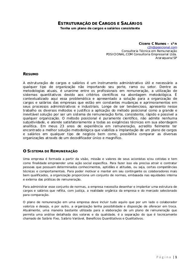 ESTRUTURAÇÃO DE CARGOS E SALÁRIOS Tenha um plano de cargos e salários consistente  Cícero C Nunes – c²n c2n@posiciona...