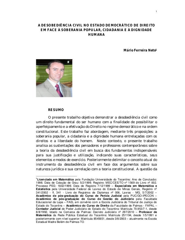 1    A DESOBEDIÊNCIA CIVIL NO ESTADO DEMOCRÁTICO DE DIREITO     EM FACE À SOBERANIA POPULAR, CIDADANIA E À DIGNIDADE      ...