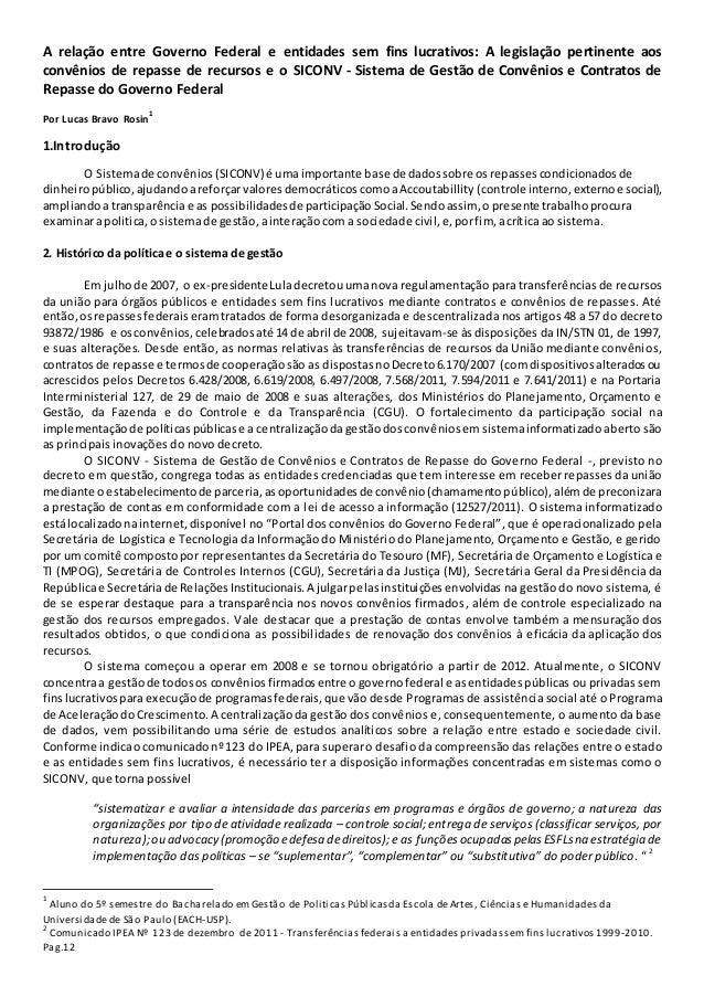 A relação entre Governo Federal e entidades sem fins lucrativos: A legislação pertinente aos convênios de repasse de recur...