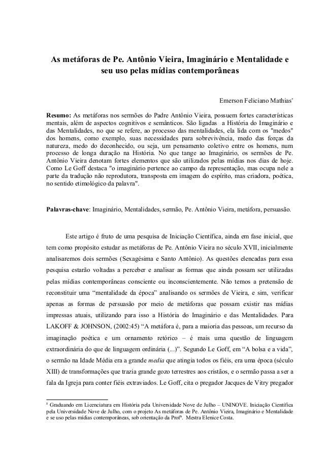 As metáforas de Pe. Antônio Vieira, Imaginário e Mentalidade e                 seu uso pelas mídias contemporâneas        ...