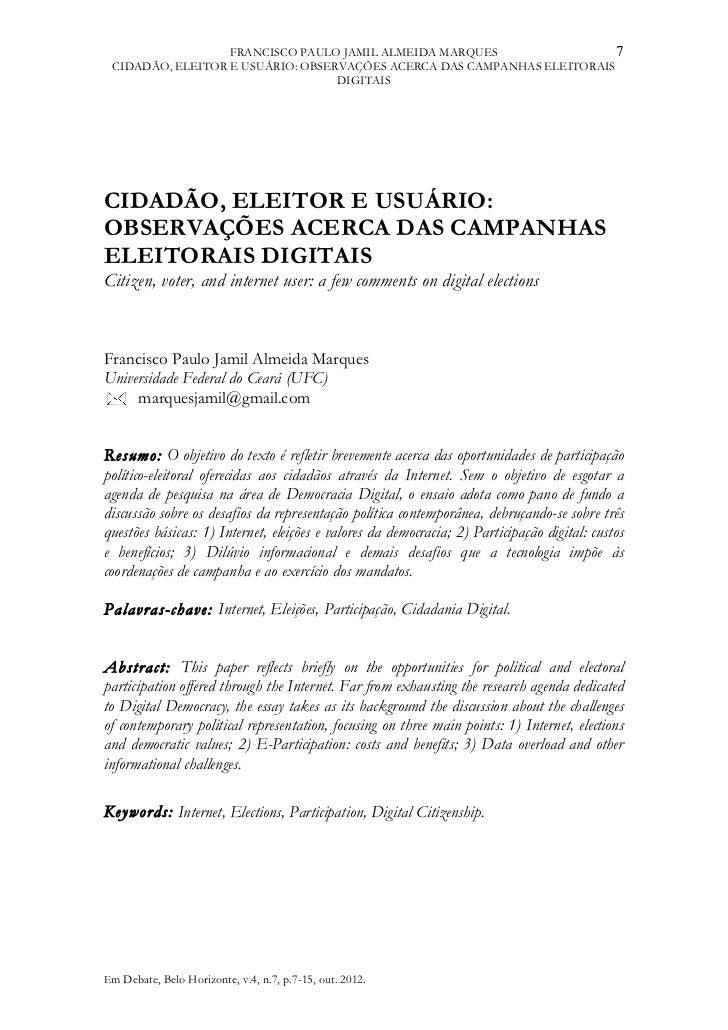 FRANCISCO PAULO JAMIL ALMEIDA MARQUES                  7 CIDADÃO, ELEITOR E USUÁRIO: OBSERVAÇÕES ACERCA DAS CAMPANHAS ELEI...