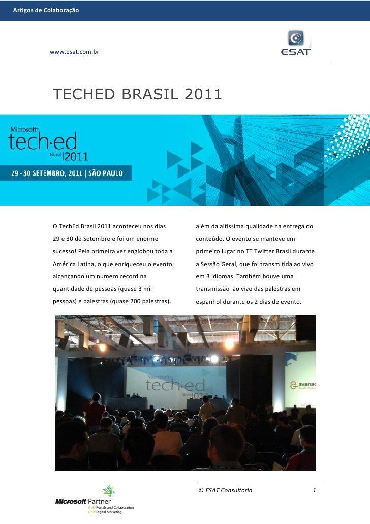 Artigos de Colaboração            www.esat.com.br             TECHED BRASIL 2011             O TechEd Brasil 2011 acontece...