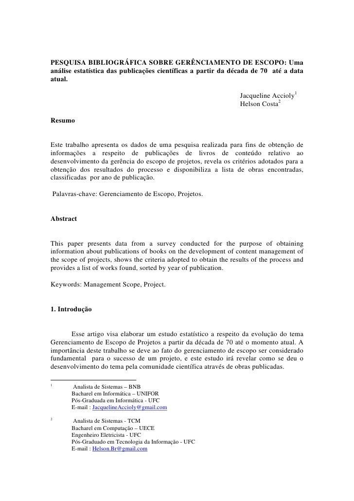 PESQUISA BIBLIOGRÁFICA SOBRE GERÊNCIAMENTO DE ESCOPO: Uma análise estatística das publicações científicas a partir da déca...