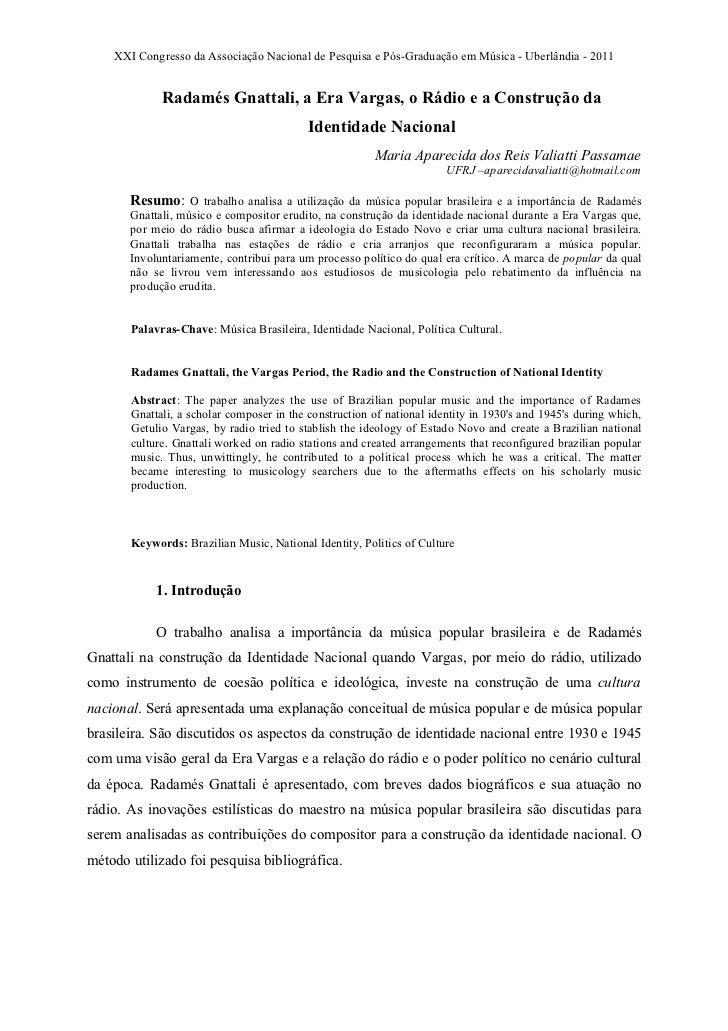 XXI Congresso da Associação Nacional de Pesquisa e Pós-Graduação em Música - Uberlândia - 2011             Radamés Gnattal...