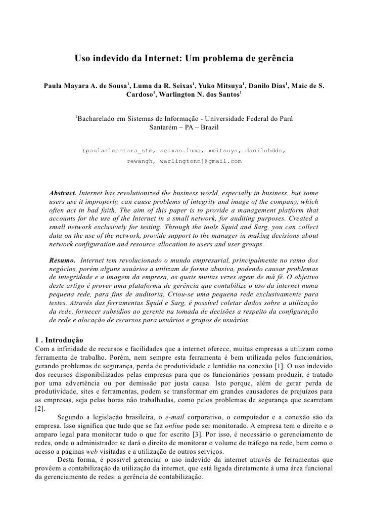 Uso indevido da Internet: Um problema de gerência    Paula Mayara A. de Sousa1, Luma da R. Seixas1, Yuko Mitsuya1, Danilo ...