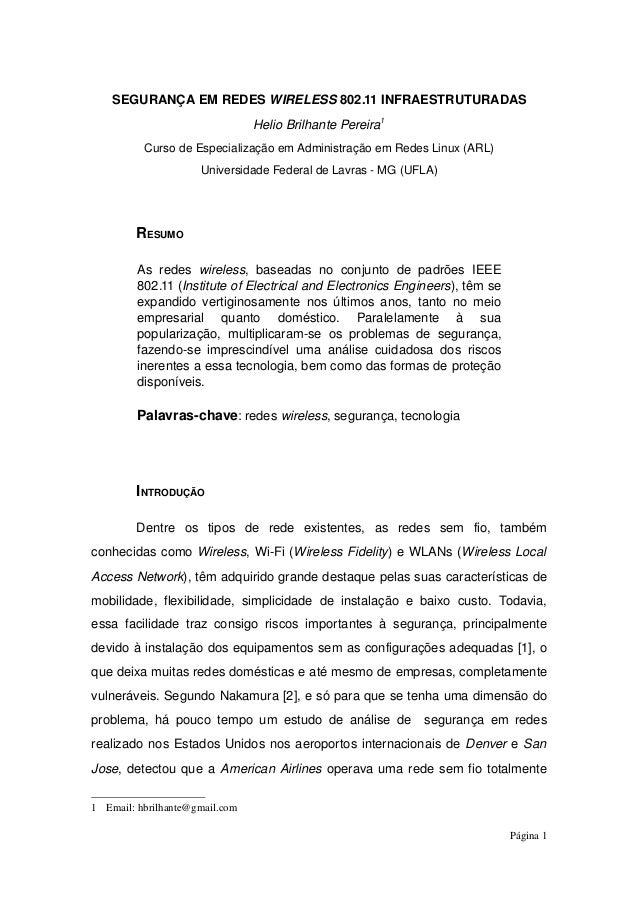 SEGURANÇAEMREDESWIRELESS802.11INFRAESTRUTURADASHelioBrilhantePereira1CursodeEspecializaçãoemAdministraçãoemRe...