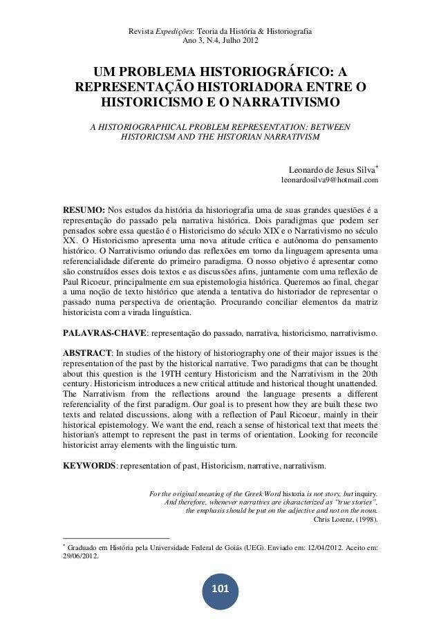 Revista Expedições: Teoria da História & Historiografia Ano 3, N.4, Julho 2012 101 UM PROBLEMA HISTORIOGRÁFICO: A REPRESEN...