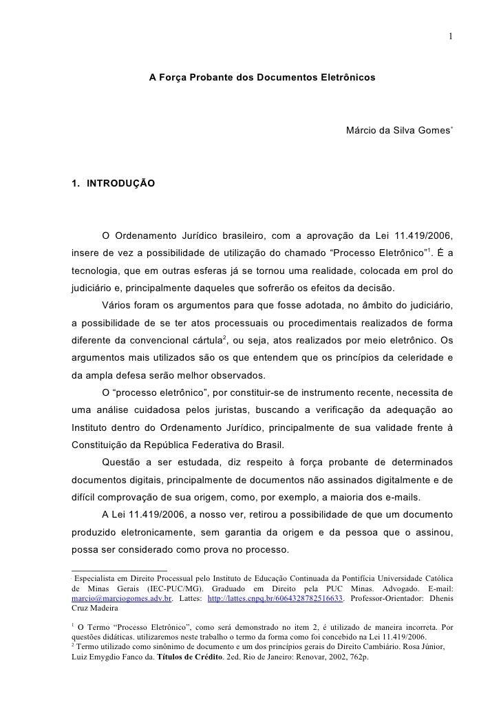 1                          A Força Probante dos Documentos Eletrônicos                                                    ...
