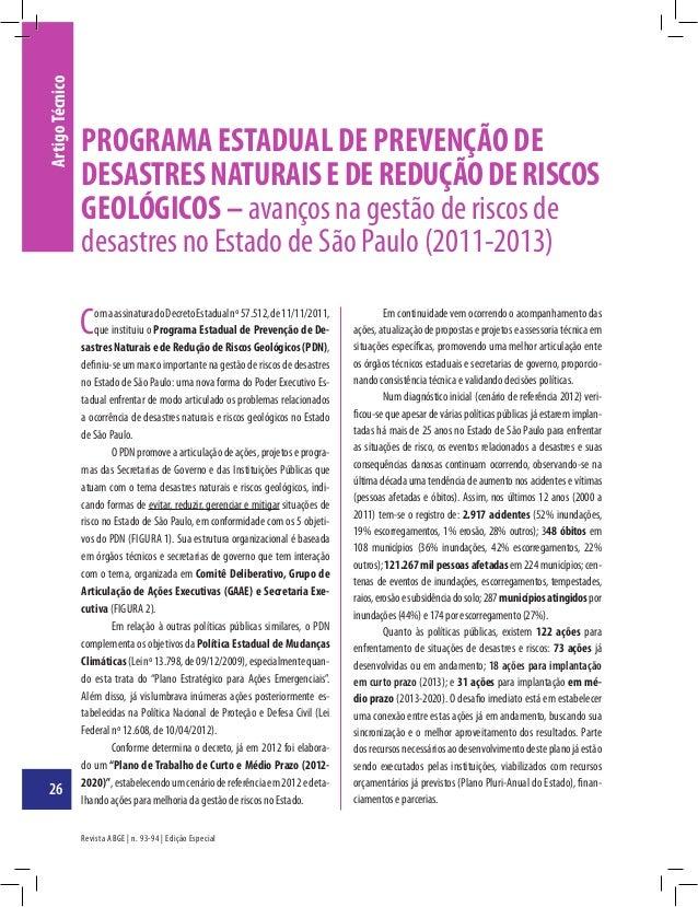Revista ABGE | n. 93-94 | Edição Especial ArtigoTécnico ComaassinaturadoDecretoEstadualnº57.512,de11/11/2011, que institui...