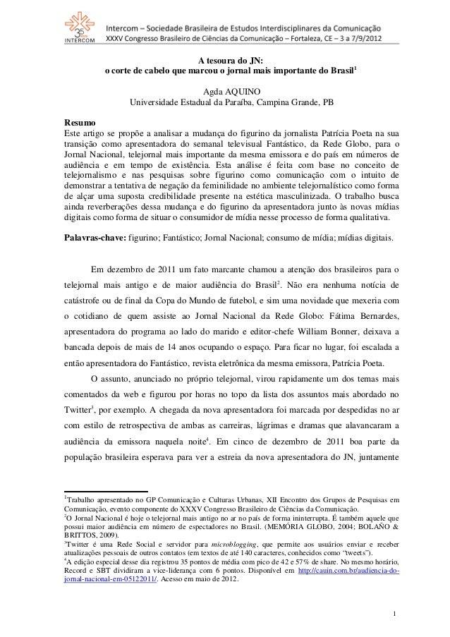 A tesoura do JN:o corte de cabelo que marcou o jornal mais importante do Brasil1Agda AQUINOUniversidade Estadual da Paraíb...