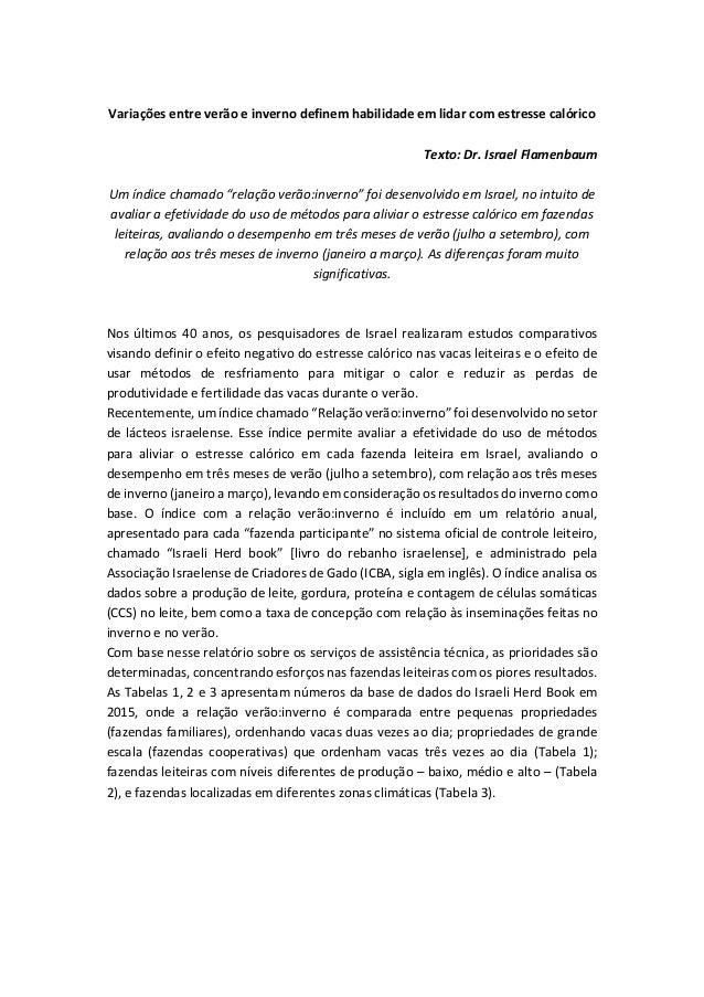 Variações entre verão e inverno definem habilidade em lidar com estresse calórico Texto: Dr. Israel Flamenbaum Um índice c...
