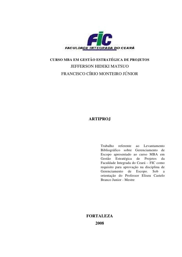 CURSO MBA EM GESTÃO ESTRATÉGICA DE PROJETOS         JEFFERSON HIDEKI MATSUO     FRANCISCO CÍRIO MONTEIRO JÚNIOR           ...