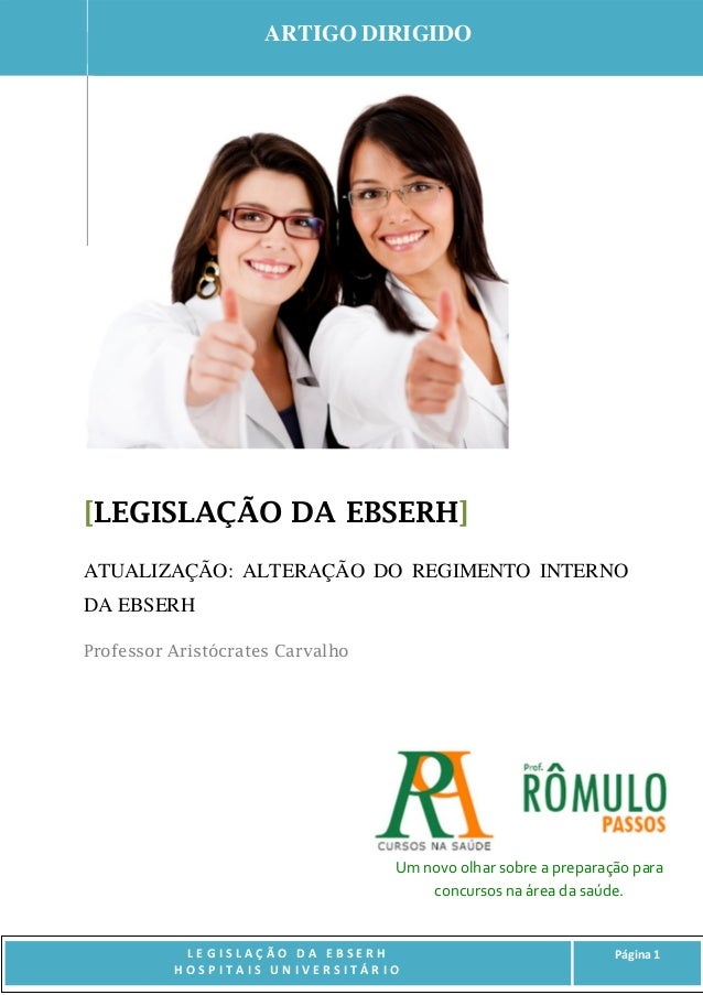 L E G I S L A Ç Ã O D A E B S E R H H O S P I T A I S U N I V E R S I T Á R I O Página 1 www.romulopassos.com.br [LEGISLAÇ...