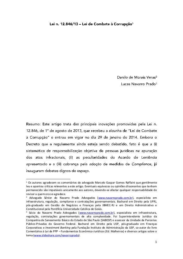 1 1 Os autores agradecem os comentários do advogado Marcelo Gaspar Gomes Raffaini que gentilmente leu e apontou críticas r...