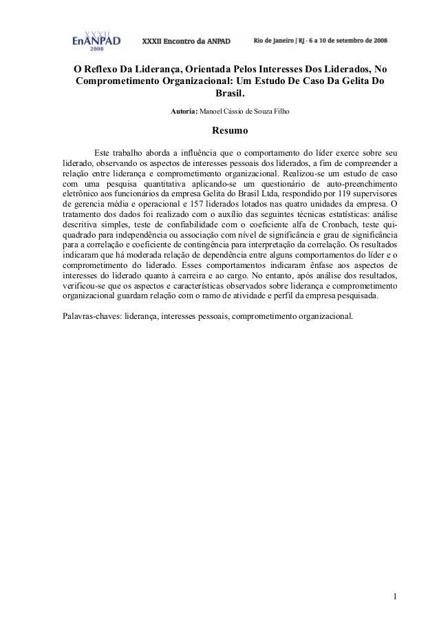 1 O Reflexo Da Liderança, Orientada Pelos Interesses Dos Liderados, No Comprometimento Organizacional: Um Estudo De Caso D...