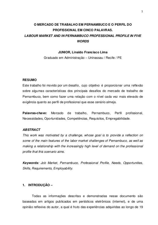 1        O MERCADO DE TRABALHO EM PERNAMBUCO E O PERFIL DO                      PROFISSIONAL EM CINCO PALAVRAS. LABOUR MAR...