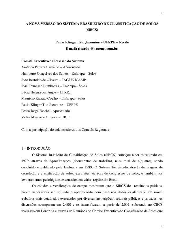 1  A NOVA VERSÃO DO SISTEMA BRASILEIRO DE CLASSIFICAÇÃO DE SOLOS                                            (SiBCS)       ...