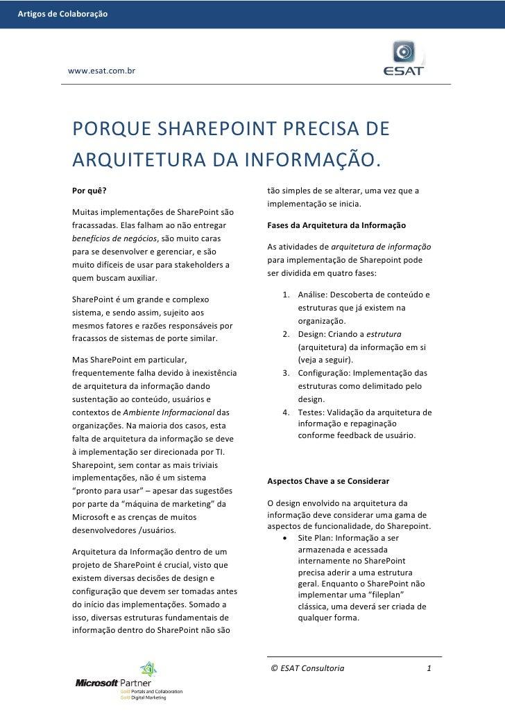 Artigos de Colaboração            www.esat.com.br             PORQUE SHAREPOINT PRECISA DE             ARQUITETURA DA INFO...