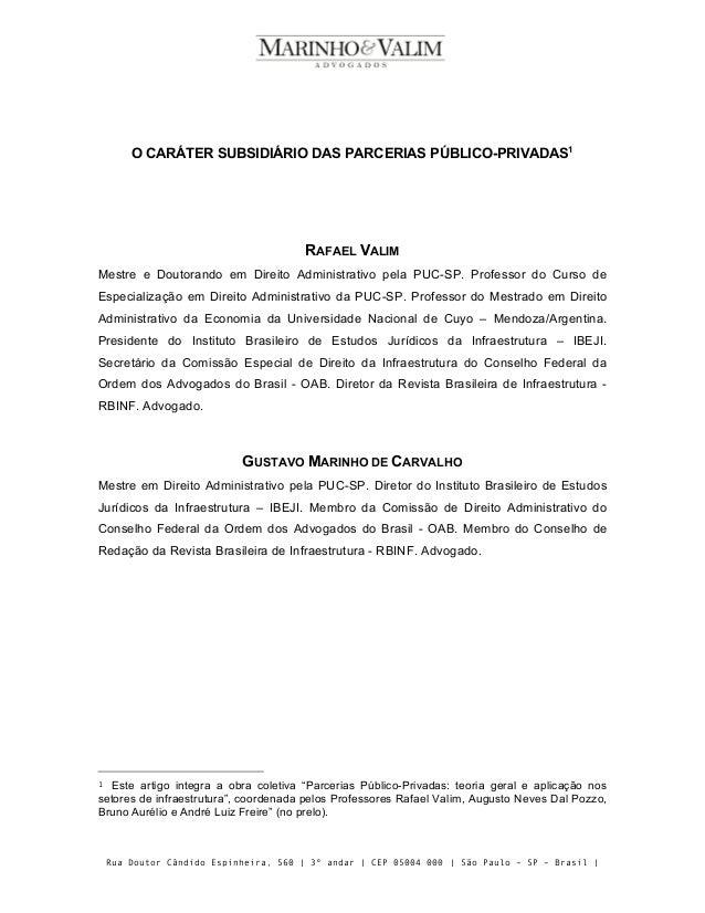 Rua Doutor Cândido Espinheira, 560 | 3º andar | CEP 05004 000 | São Paulo – SP – Brasil | Tel 55 (11) 3107.4969 www.marinh...