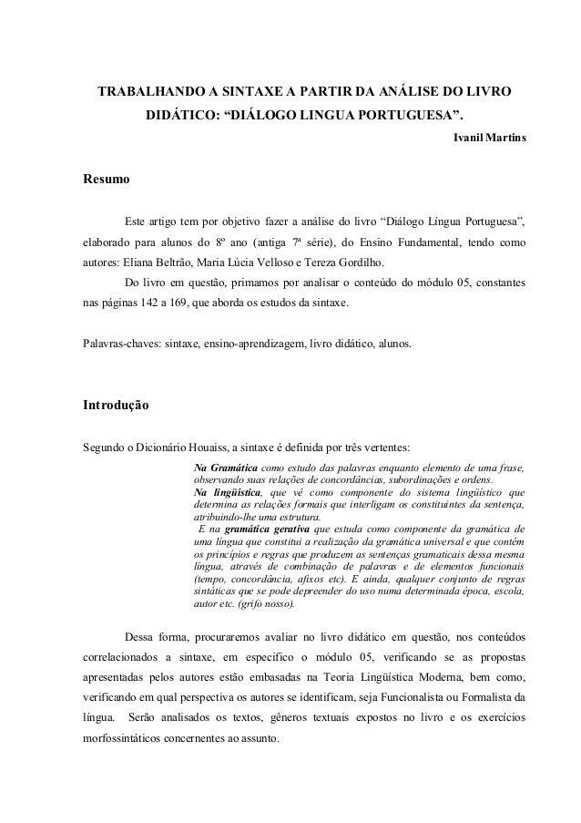 """TRABALHANDO A SINTAXE A PARTIR DA ANÁLISE DO LIVRO              DIDÁTICO: """"DIÁLOGO LINGUA PORTUGUESA"""".                    ..."""