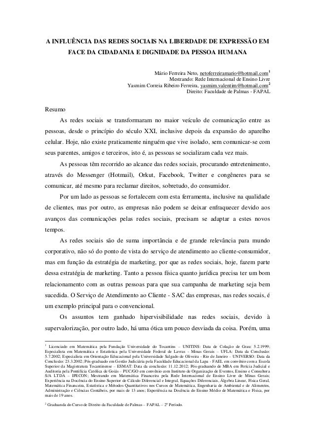 A INFLUÊNCIA DAS REDES SOCIAIS NA LIBERDADE DE EXPRESSÃO EM               FACE DA CIDADANIA E DIGNIDADE DA PESSOA HUMANA  ...