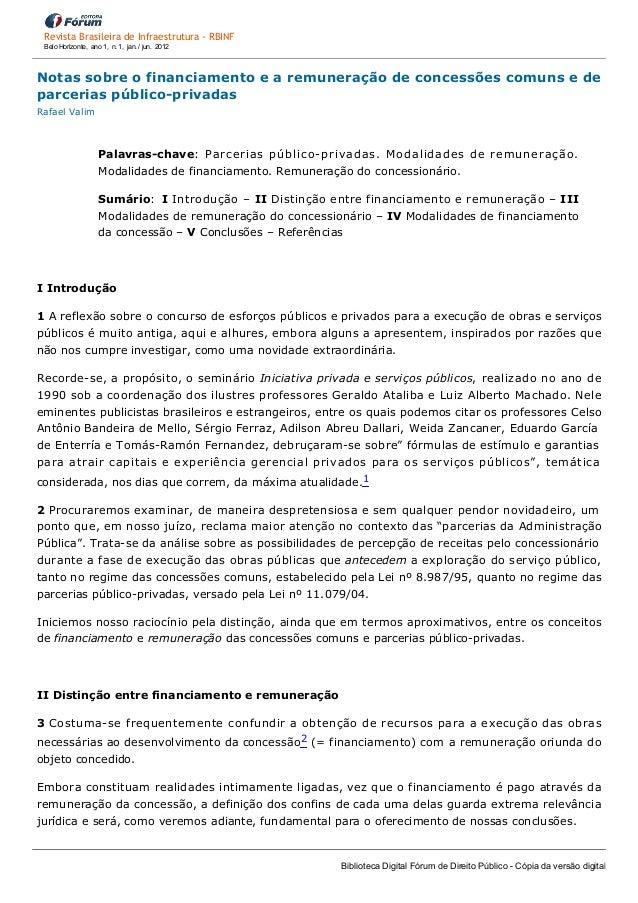 Revista Brasileira de Infraestrutura ‐ RBINF BeloHorizonte,ano1,n.1,jan./jun.2012  Notassobreofinanciamen...