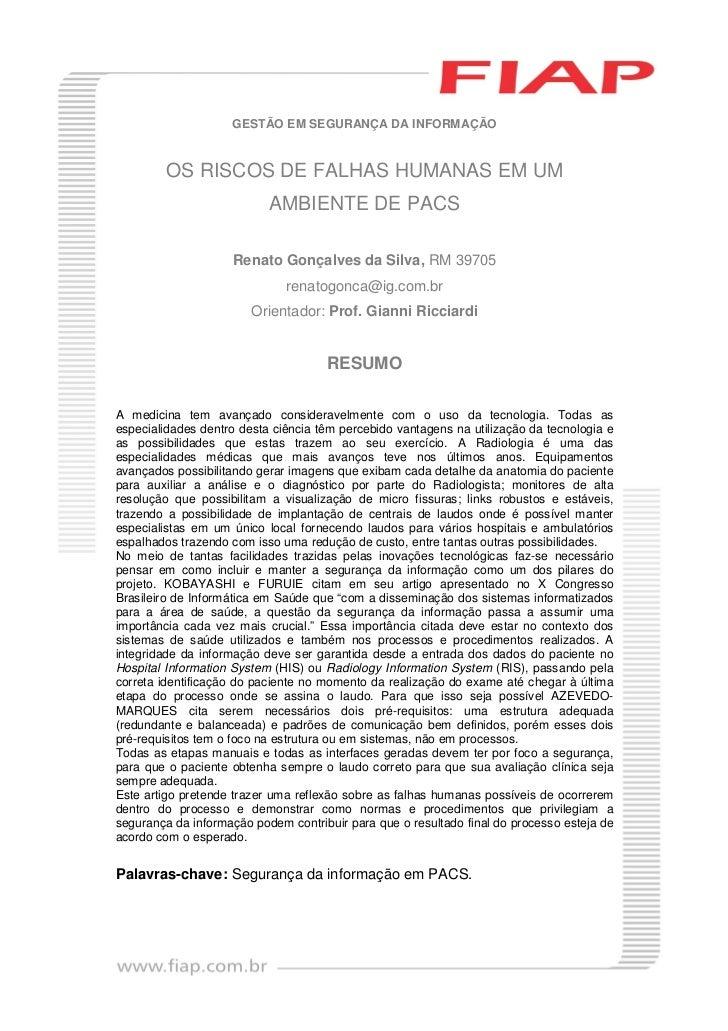 GESTÃO EM SEGURANÇA DA INFORMAÇÃO         OS RISCOS DE FALHAS HUMANAS EM UM                           AMBIENTE DE PACS    ...