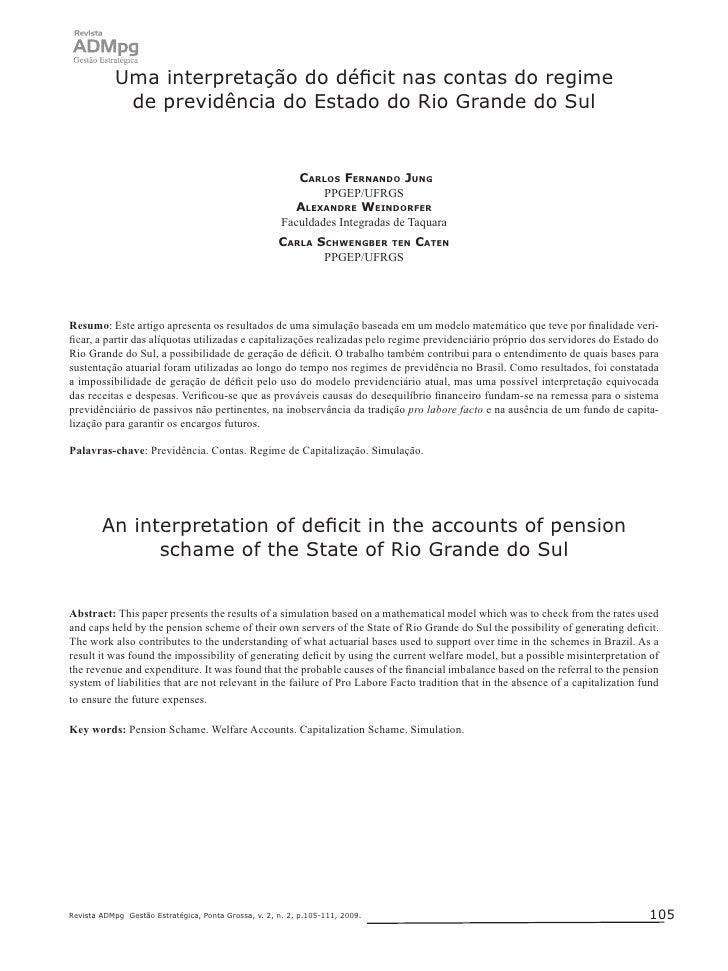 Carlos Fernando Jung, Alexandre Weindorfer e Carla Schwengber ten Caten             Uma interpretação do déficit nas conta...