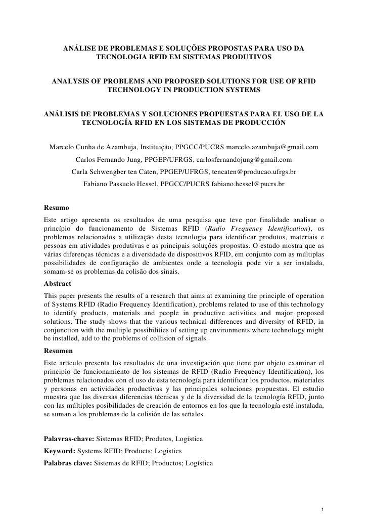 ANÁLISE DE PROBLEMAS E SOLUÇÕES PROPOSTAS PARA USO DA             TECNOLOGIA RFID EM SISTEMAS PRODUTIVOS  ANALYSIS OF PROB...