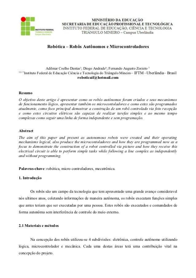 Robótica – Robôs Autônomos e Microcontroladores                      Adilmar Coelho Dantas1; Diogo Andrade²; Fernando Augu...