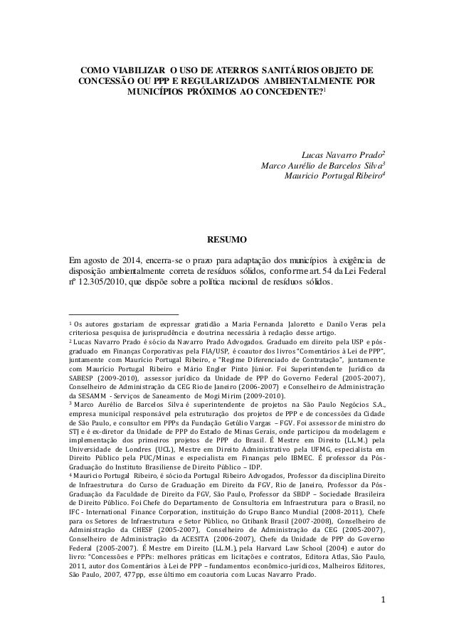 1 COMO VIABILIZAR O USO DE ATERROS SANITÁRIOS OBJETO DE CONCESSÃO OU PPP E REGULARIZADOS AMBIENTALMENTE POR MUNICÍPIOS PRÓ...