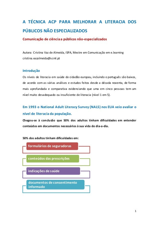 1 A TÉCNICA ACP PARA MELHORAR A LITERACIA DOS PÚBLICOS NÃO ESPECIALIZADOS Comunicação de ciênciaa públicos não-especializa...