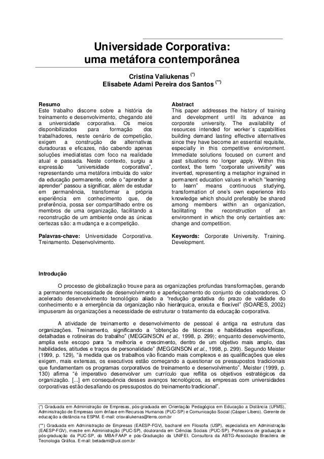 Universidade Corporativa:                     uma metáfora contemporânea                                     Cristina Vali...
