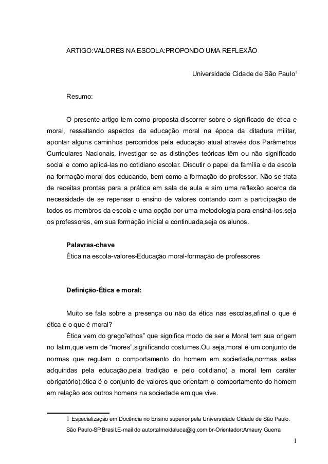 ARTIGO:VALORES NA ESCOLA:PROPONDO UMA REFLEXÃO                                                      Universidade Cidade de...