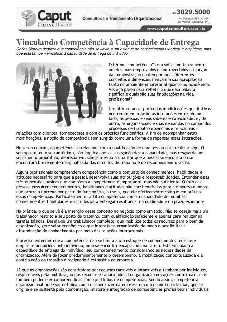 Vinculando Competência à Capacidade de EntregaCarlos Moreira destaca que competência não se limita a um estoque de conheci...