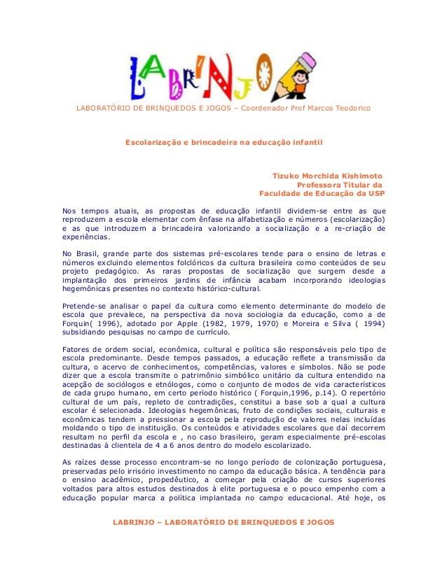 LABORATÓRIO DE BRINQUEDOS E JOGOS – Coordenador Prof Marcos Teodorico                Escolarização e brincadeira na educaç...