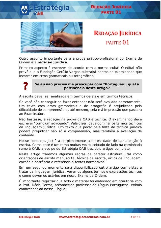 Estratégia OAB www.estrategiaconcursos.com.br 1 de 17 REDAÇÃO JURÍDICA PARTE 01 REDAÇÃO JURÍDICA PARTE 01 Outro assunto im...