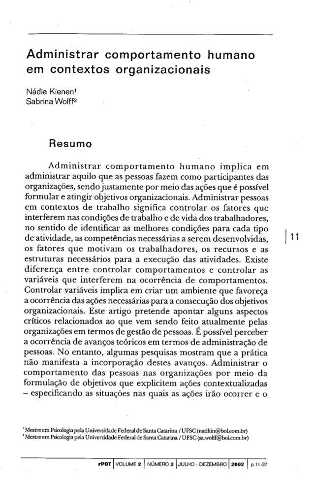 Administrar comportamento humano em contextos organizacionais  Nádia Kieneni Sabrina Wolff?   Resumo  Administrar comporta...