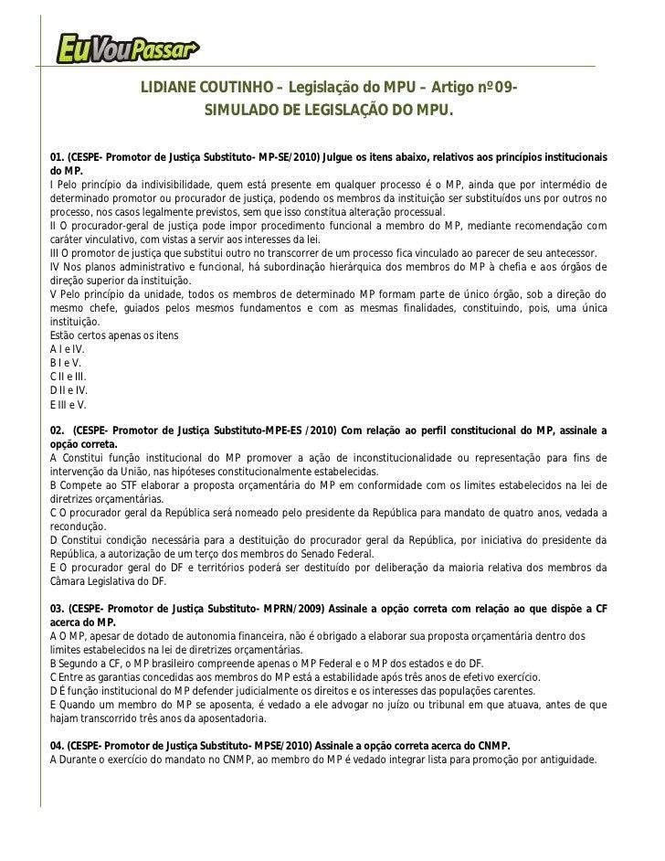 LIDIANE COUTINHO – Legislação do MPU – Artigo nº 09-                             SIMULADO DE LEGISLAÇÃO DO MPU.  01. (CESP...